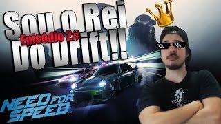 NEED FOR SPEED 2015 - 2# SOU O REI DO DRIFT DE SUPRA [PT-BR]