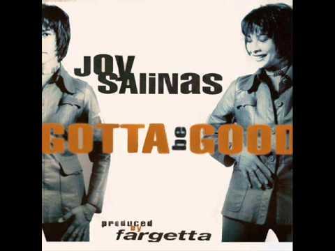 Joy Salinas - Gotta Be Good (Radio Edit)