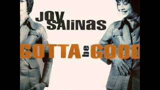 Joy Salinas - Gotta Be Good (Radio Edit)