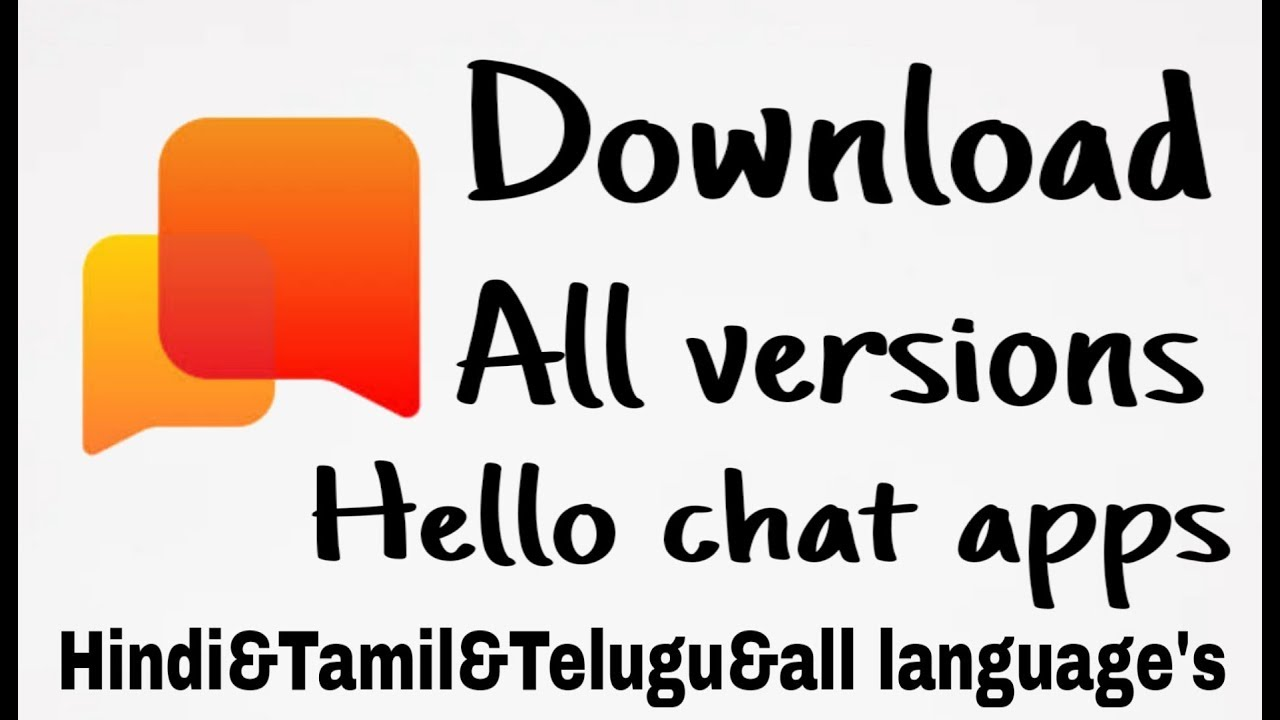 5 83 MB] How to download all versions Hello app|Download