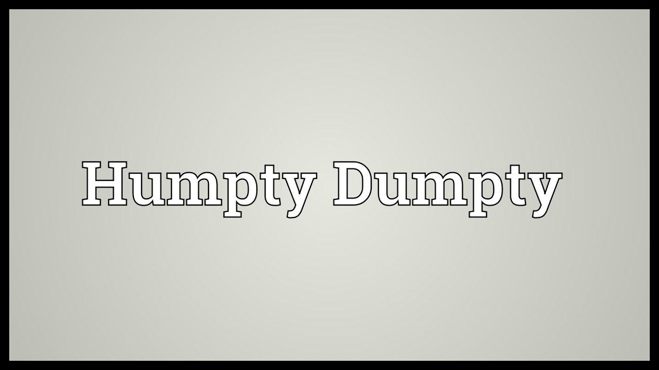 Humpty Dumpty Meaning Youtube