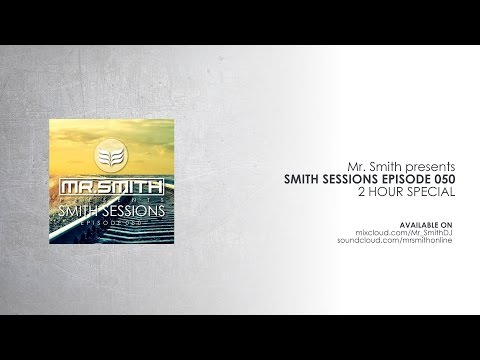 Mr. Smith - Smith Sessions 050 (13-04-2017)