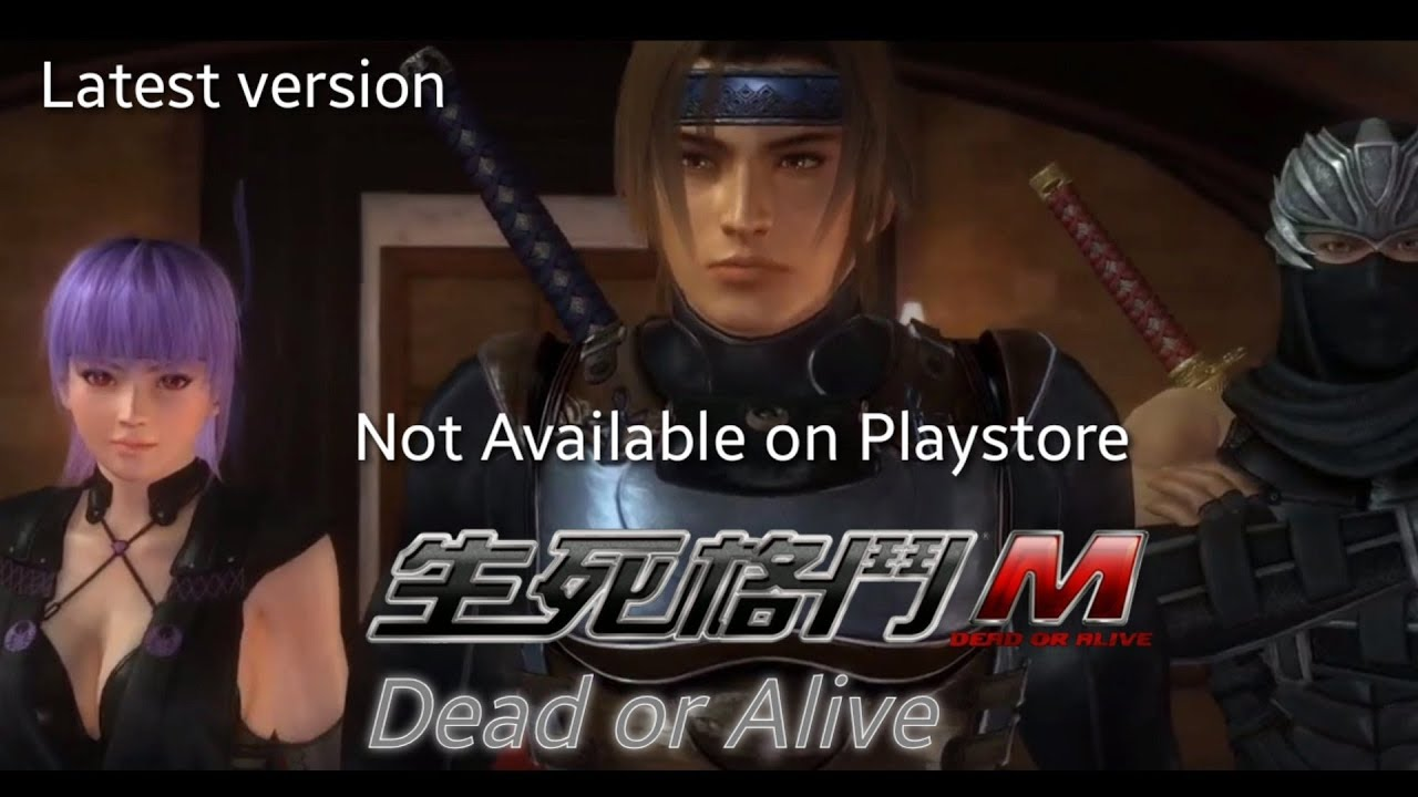 Dead or Alive m apk data 100% working links