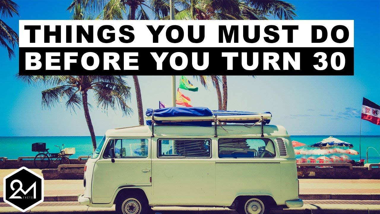 Download 10 Awesome Things You Must Do Before You Turn 30 or Regret Later