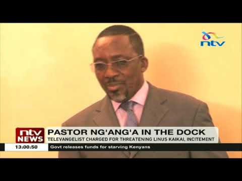 Pastor Ng'ang'a arraigned in court for threatening journalist