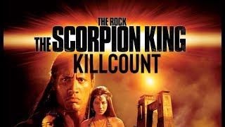 The Scorpion King (2003) Dwayne 'The Rock' Johnson & Michael Clarke Duncan killcount