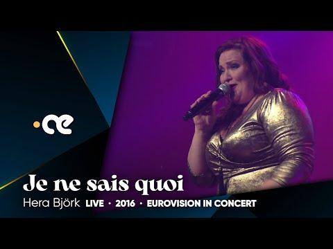 Hera Björk - Je ne sais quoi (Eurovision in Concert 2016)