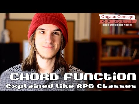 Chord Function Explained Like RPG Classes | Ongaku Concept: Video Game Music Theory