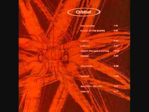 Orbital - Lush 3-1 & 3-2