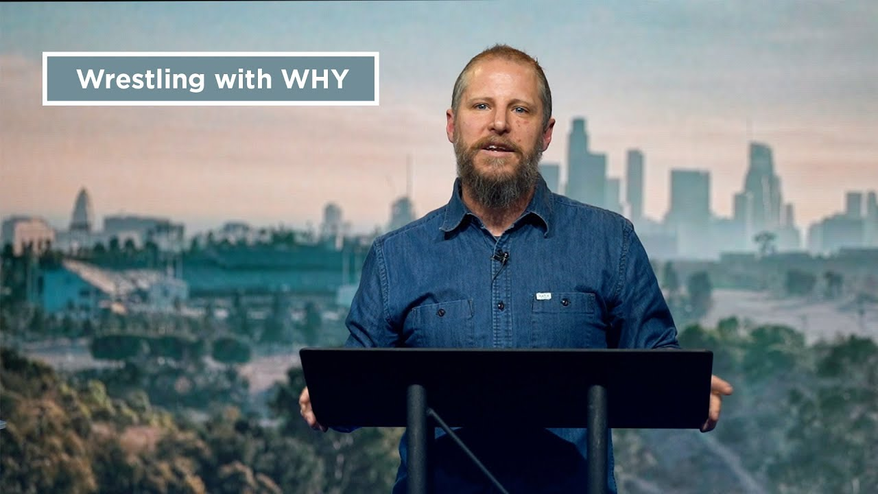 Wrestling with WHY // NewStory Church