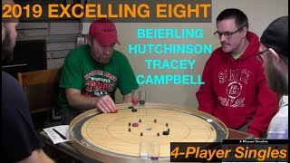 2019 Excelling Eight Crokinole - 4 Player Singles - Beierling/Hutchinson/Tracey/Campbell