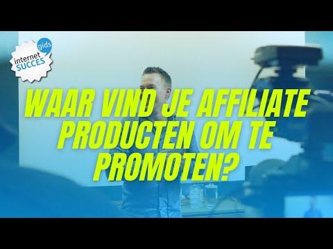 AFFILIATE PRODUCTEN VINDEN: Hoe vind je GOEDE producten om te promoten?