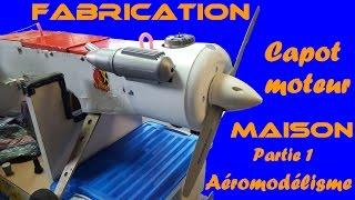 Fabrication capot moteur aéromodélisme partie 1