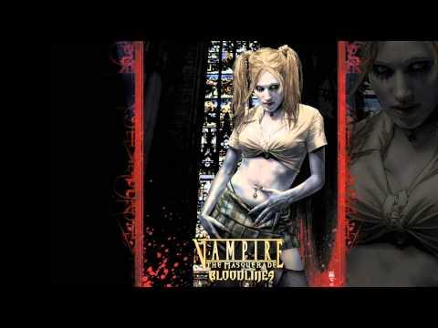 Vampire: The Masquerade - Bloodlines Soundtrack (Full)