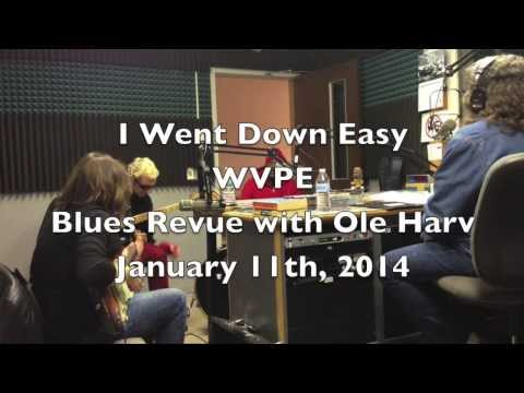 Kelly Richey Band on WVPE Ole Harv's Blues Revue 1.11.2014 I Went Down Easy