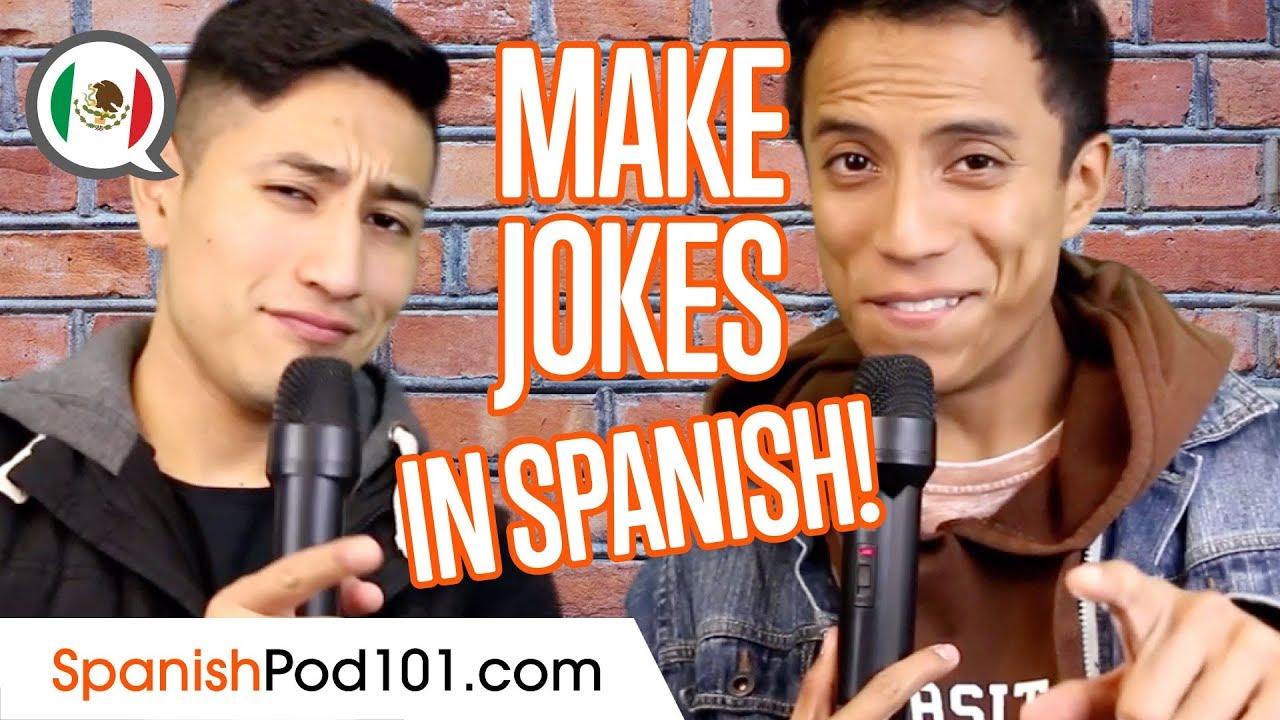 Learn How to Make Jokes in Spanish