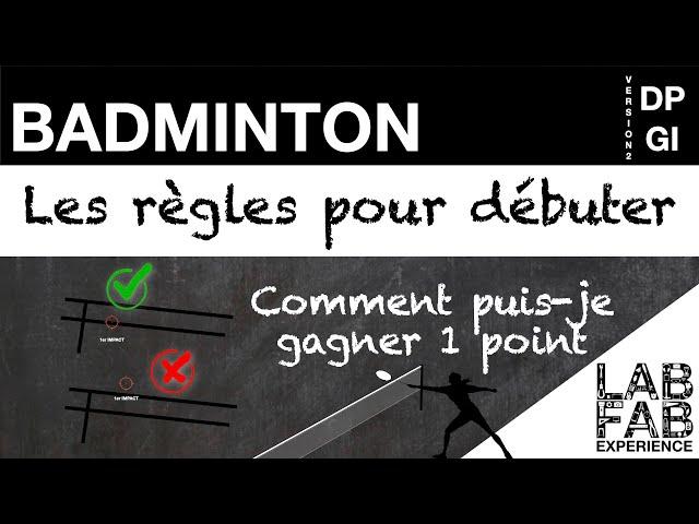 Badminton - Comment gagner ou perdre 1 point (L'essentiel des règles 3/4)