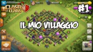 IL MIO VILLAGGIO | Clash of Clans #1
