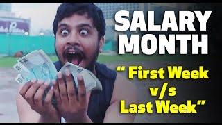 SALARY MONTH (First Week v/s Last Week) | Aashqeen