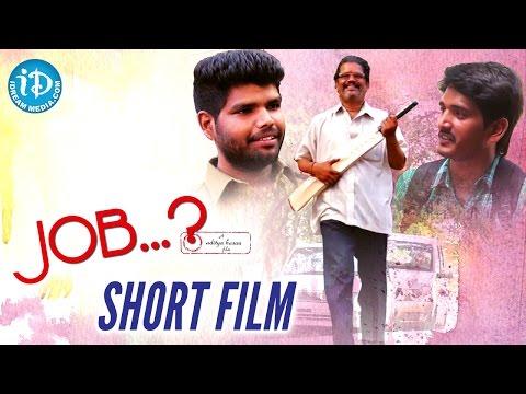 Job Latest Telugu Short Film 2016    Peraju, Shiva Krishna, Satish    Aditya Hasan
