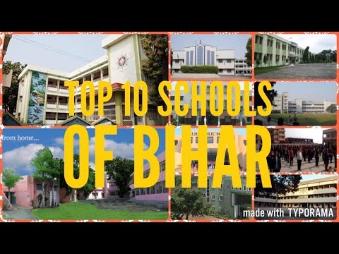 Top 10 Schools of Bihar (2017) - Best Schools for Class 12