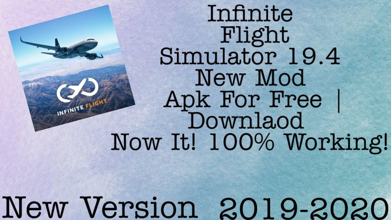 Download Infinite Flight Simulator 19.4 New Mod Apk For Free | Downlaod Now It! 100% Working! 2019-2020
