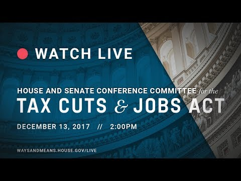 The Tax Cuts and Jobs Act (H.R. 1) House-Senate Conference