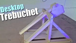 Will it work? Building a mini Trebuchet