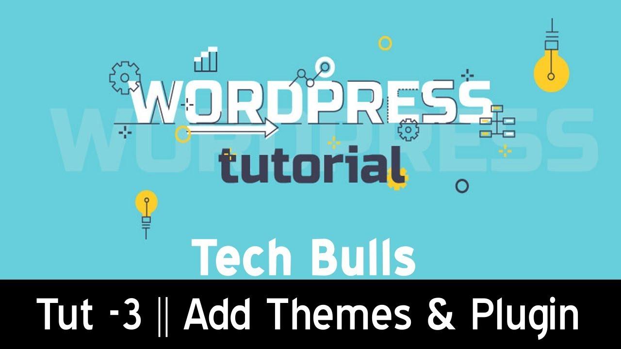 Hindi || How To Install Wordpress Plugins and Themes - Wordpress Tutorial || Tech Bulls |