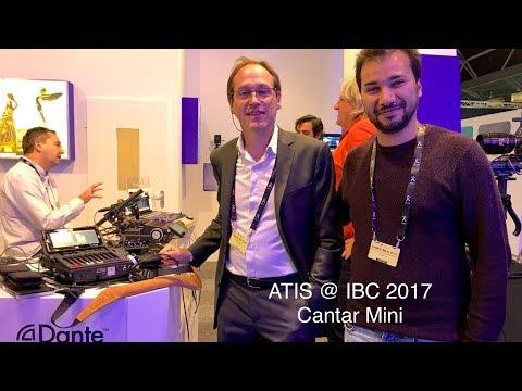 ATIS @ IBC 2017 - Cantar Mini