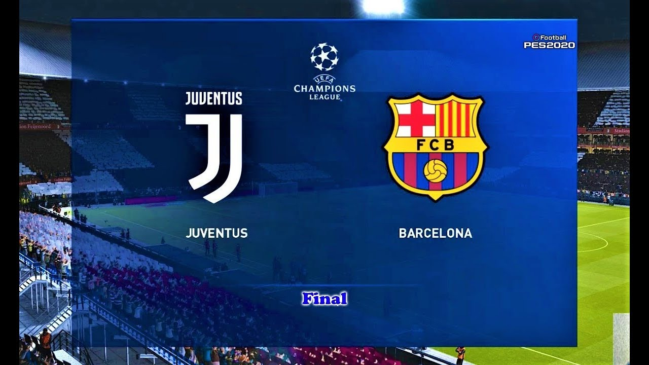 pes 2020 juventus vs barcelona uefa champions league final match gameplay youtube pes 2020 juventus vs barcelona uefa champions league final match gameplay