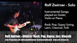 Rolf Zwirner, außergewöhnliche Gitarrenmusik für Hochzeit, Geburtstag, Trauung, Fest, Feier, Event