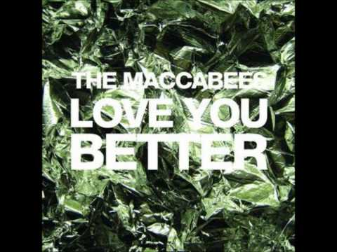 The Maccabees: Love You Better (Russell Lissack Remix) -HD