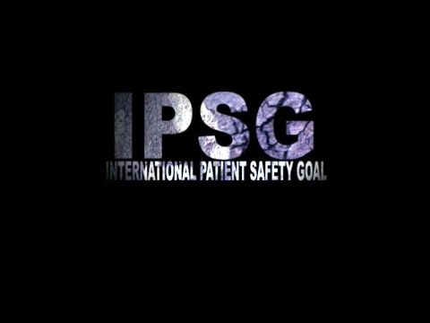 IPSG - International Patient Safety Goals (Almana General Hospital Al Ahsa)