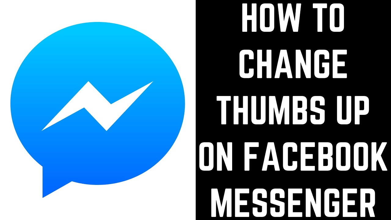 How To Change Thumbs Up On Facebook Messenger Youtube