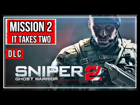IT TAKES TWO | MISSION 2 | SIBERIAN STRIKE | SNIPER GHOST WARRIOR 2 |