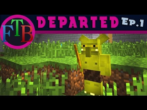 FTB Departed: Getting Started With A Free Castle   (Departed Modpack Let's Play Ep.1)