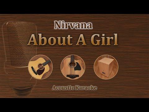 About a Girl - Nirvana (Acoustic Karaoke)