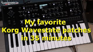 My favorite Korg Wavestate patches in 35 minutes