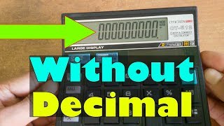 Cool Tricks CT-512 Citizen Calculator Show All Zero Without Decimal