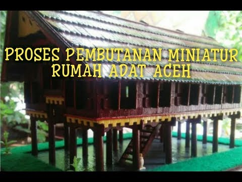 67 Koleksi Rumah Adat Aceh Beserta Gambar Terbaik