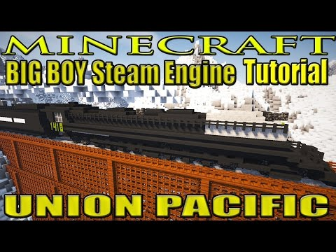 Minecraft Train Tutorial : Steam Locomotive - Union Pacific BIG BOY TUTORIAL