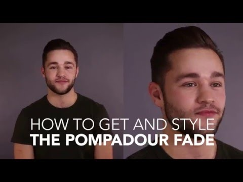How to Cut and Style: The Pompadour Fade