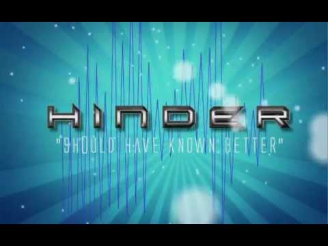 Hinder - Should Have Known Better (Official Lyric Video)