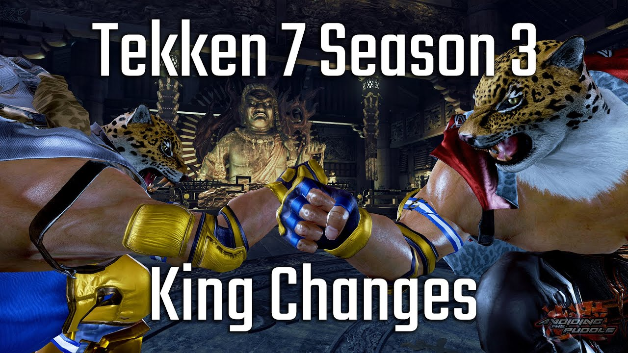 Tekken 7 Season 3 Changes: King Sneak Preview!