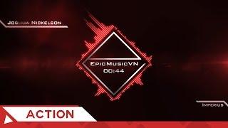 Epic Action | Joshua Nickelson - Imperius - EpicMusicVN