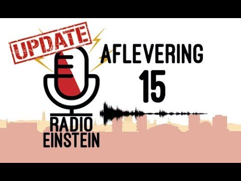 Radio Einstein - Aflevering 15 | UPDATE