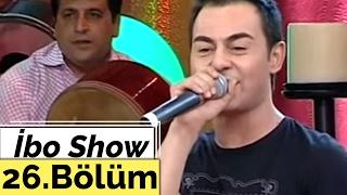 İbo Show - 26. Bölüm (Volkan Konak - Serdar Ortaç - Tezcan Tezgel) (2006)