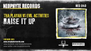 Tha Playah vs Evil Activities - Raise It Up (NEO040) (2008)