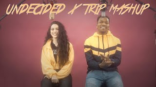 Undecided by Chris Brown x Trip by Ella Mai   Desmond Dennis & Calista Quin Mashup